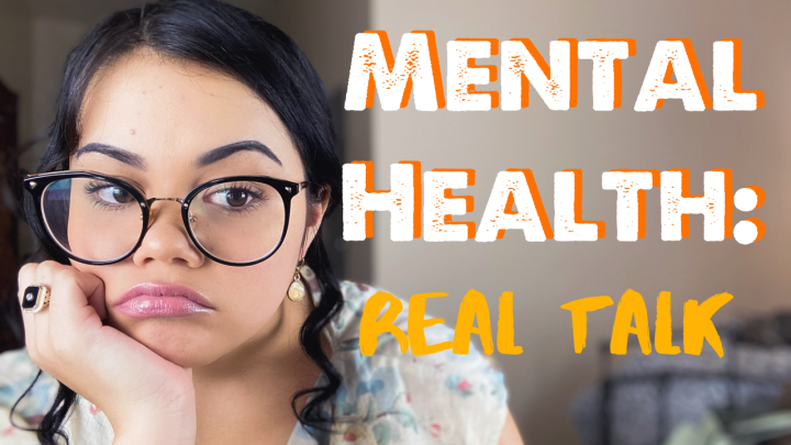 Mental Health: Real Talk